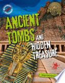 Ancient Tombs and Hidden Treasure Book PDF