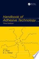 Handbook of Adhesive Technology  Third Edition