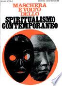 Maschera e volto dello spiritualismo contemporaneo