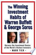 The Winning Investment Habits of Warren Buffett & George Soros