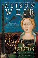 Queen Isabella Mary Boleyn In This Vibrant Biography Acclaimed Author