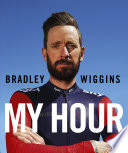 Bradley Wiggins  My Hour