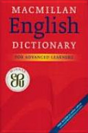 Macmillan English Dictionary For Advanced Learners : ...