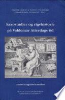Saxostudier og rigshitorie på Valdemar Atterdags tid
