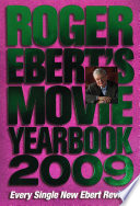 Roger Ebert s Movie Yearbook 2009