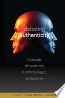 Debating Authenticity
