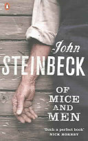 . Of Mice and Men .