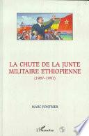 LA CHUTE DE LA JUNTE MILITAIRE ETHIOPIENNE (1987-1991)