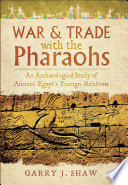 War   Trade With the Pharaohs