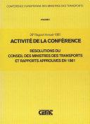download ebook activité de la conférence : résolutions du conseil des ministres des transports et rapports approuvés en 1981 vingt-huitième rapport annuel (1981) pdf epub