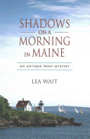 Shadows on a Morning in Maine
