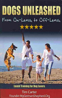 Dogs Unleashed   From On Leash to Off Leash