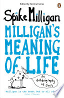 Milligan S Meaning Of Life
