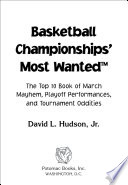 Basketball Championships  Most Wanted