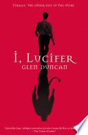 Ebook I, Lucifer Epub Glen Duncan Apps Read Mobile