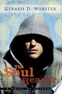 The Soul Reader