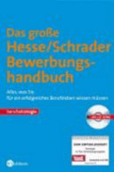 Das große Hesse-Schrader-Bewerbungshandbuch