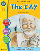 A Literature Kit for The Cay by Theodore Taylor