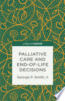 Palliative Care And End Of Life Decisions
