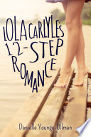 Lola Carlyle s 12 Step Romance Book PDF