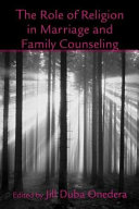 The Role Of Religion In Marriage And Family Counseling