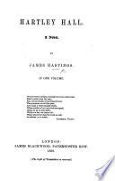 Ebook Hartley Hall; a novel Epub James HASTINGS (of Liverpool.) Apps Read Mobile