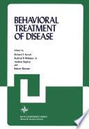 Behavioral Treatment of Disease
