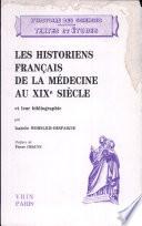 Les historiens fran  ais de la m  decine au XIXe si  cle et leur bibliographie