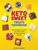 Keto Sweet Treats Cookbook