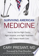 Surviving American Medicine