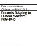 Records relating to U boat warfare  1939 1945