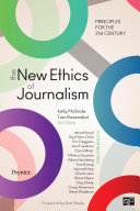 The New Ethics of Journalism   Principles for the 21st Century