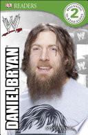DK Reader Level 2  WWE Daniel Bryan