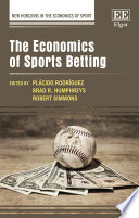 The Economics Of Sports Betting book