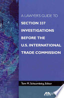 A Lawyer S Guide To Section 337 Investigations Before The U S International Trade Commission