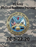 Army Physical Readiness Training  Tc 3 22 20