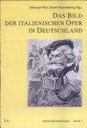 Das Bild der italienischen Oper in Deutschland
