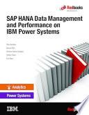 Sap Hana Data Management And Performance On Ibm Power Systems