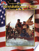 Revolutionary War (eBook) American Battle For Independence And The Forging Of