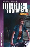 Patricia Briggs' Mercy Thompson: Moon Called #2