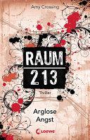 Raum 213 - Arglose Angst