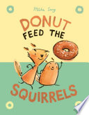 Donut Feed the Squirrels Book PDF