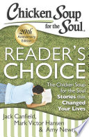 Chicken Soup for the Soul  Reader s Choice 20th Anniversary Edition
