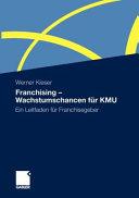 Franchising - Wachstumschancen für KMU