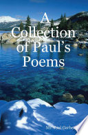 A Collection of Paul   s Poems