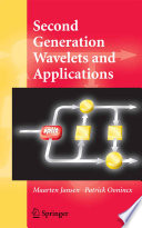 Second Generation Wavelets and Applications