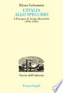 L'Italia allo specchio. L'Europeo di Arrigo Benedetti (1945-1954)