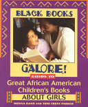 Black Books Galore  Guide to Great African American Children s Books about Girls