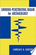 Ground Penetrating Radar For Archaeology