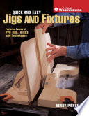 Quick   Easy Jigs and Fixtures